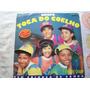 Vinil Lp Grupo Toca Do Coelho - Tem Criança No Samba