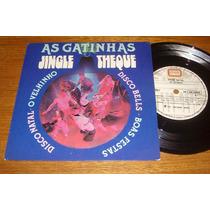 As Gatinhas - Jingletheque - Disco Natal - Compacto De Vinil