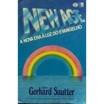 Lv.a Nova Era À Luz Do Evangelho Gerhard Sautt(frete Grátis)