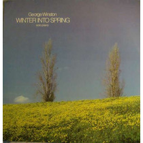 George Winston Lp Winter Into Spring-solo Piano - 1987