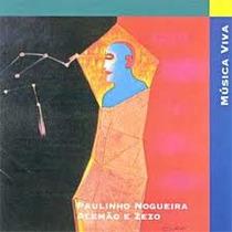 Cd Música Viva - Paulinho Nogueira, Alemão & Zezo - Lacrado