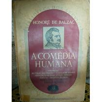 A Comédia Humana V6 Biblioteca Dos Séculos Honoré De Balzac