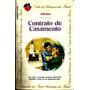 Livro Contrato De Casamento(adriana) -clube Do Rom- F/gratis