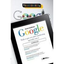 Livro: Tudo O Que Sei Sobre Marketing Aprendi Com O Google