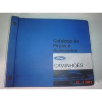 Catalogo Peças Acessorios Caminhões Ford Original Manual F
