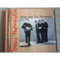 Cd Gerry And The Pacemakers - Meus Momentos / Raro
