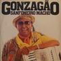 Luiz Gonzaga Lp Sanfoneiro Macho 1985