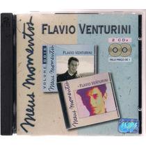 Flavio Venturini - Meus Momentos - 02 Cd`s - Frete Grátis