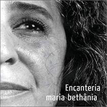 Cd Maria Bethania - Encanteria