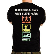 Camiseta,rotina Do Militar ,militar, Exército, Eb