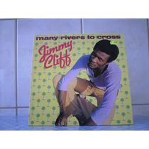 Jimmy Cliff - Many Rivers To Cross 1978 R$ 99,00 Frete Gráti