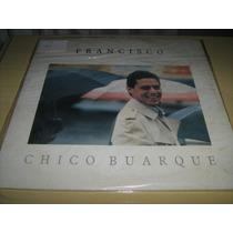 Lp Vinil Chico Buarque : Francisco / 1987 - Disco Novo!!!
