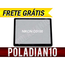 Frete Grátis!! - Protetor Lcd Nikon D3100 (vidro)