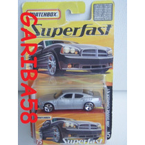 Matchbox 2006 #075 Dodge Charger R/t Superfast Única No Ml