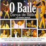 Cd O Baile - Dança De Salão Com Banda Signus - Novo Lacrado*