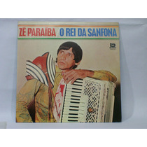 Disco Vinil Lp Zé Paraiba - O Rei Da Sanfona 1982