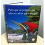 Cantos De Aves Brasileiras Johan Dalgas Frisch Ed. Bi-lingue