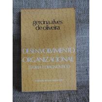 Desenvolvimento Organizacional Gercina Alves De Oliveira