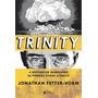 Trinity - A Historia Da Primeira Bomba Atomica Quadrinhos Hq