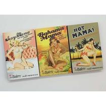 Sexy Mama + Bahama Mama+ Hot Mama - Kit 3 Peças