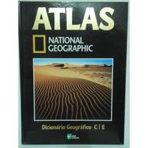 Atlas National Geographic 21 - Dicionário Geográfico C I E