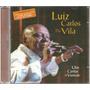 Cd Um Cantar A Vontade - Luiz Carlos Da Vila *raro*