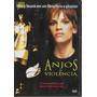 Dvd, Anjos Da Violência(frete Grátis) - Hilary Swank Sensual