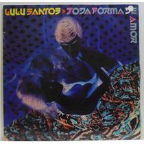 Lp Lulu Santos - Toda Forma De Amor - 1988 - Rca Victor