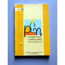 Pcn - Parâmetros Curriculares Nacionais - Meio Ambiente E Sa