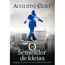 Livro - O Semeador De Ideias - De Augusto Cury