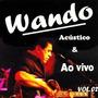 Coleção Wando: Acústico E Ao Vivo = 2 Cds