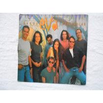 Lp Banda Eva P/1994- Pra Abalar/ Ivete Sangalo