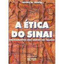 Etica Do Sinai - Pirkê Avot - Livro