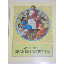 Aprenda Do Grande Instrutor, Watch Tower Bible Tract Society