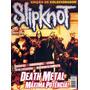 Revista Slipknot Raríssima = 20 Páginas + De 40 Fotos Veja!!
