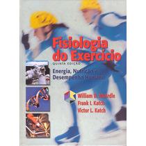 Ebook Fisiologia Do Exercício 5ª Edç (pdf) Mcardle