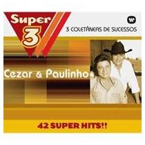 Box Cd Cezar E Paulinho Super 3 (3 Cds Maiores Sucessos)