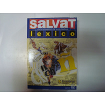 Livro - Salvat Léxico - Diccionario De La Lengua