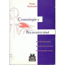Cinesiologia Y Psicomotricidad De Raimondi Paolo