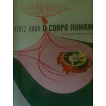 Fritz Kahn O Corpo Humano - N 1 E 2