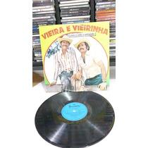 Vieira E Vieirinha/levo A Vida Cantando Lp Usado 1984
