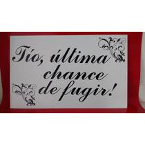 Placa Lá Vem A Noiva Quadrada - Personalize Cores E Frases