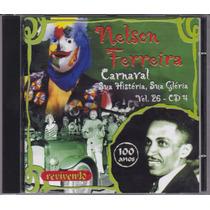 Nelson Ferreira - Cd Carnaval Sua História Vol 26 Cd 4