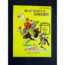 Coleção Paradidática - Rei Oscar E O Pernilongo - Mary Buarq