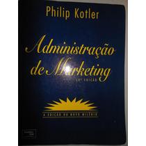Administração De Marketing 10ª Edição Philip Kptler - K0