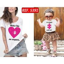 Kit C/2 Camisetas Tal Mãe Tal Filho(a) Coração Quebra Cabeça