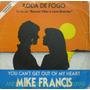 Mike Francis Compacto Tema Da Novela Roda De Fogo