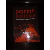 Porno Política - Frete Grátis