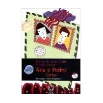 Ana E Pedro Cartas - Vivina De A. Viana - Infanto-juvenil -