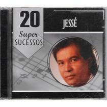 Cd Jessé 20 Super Sucessos